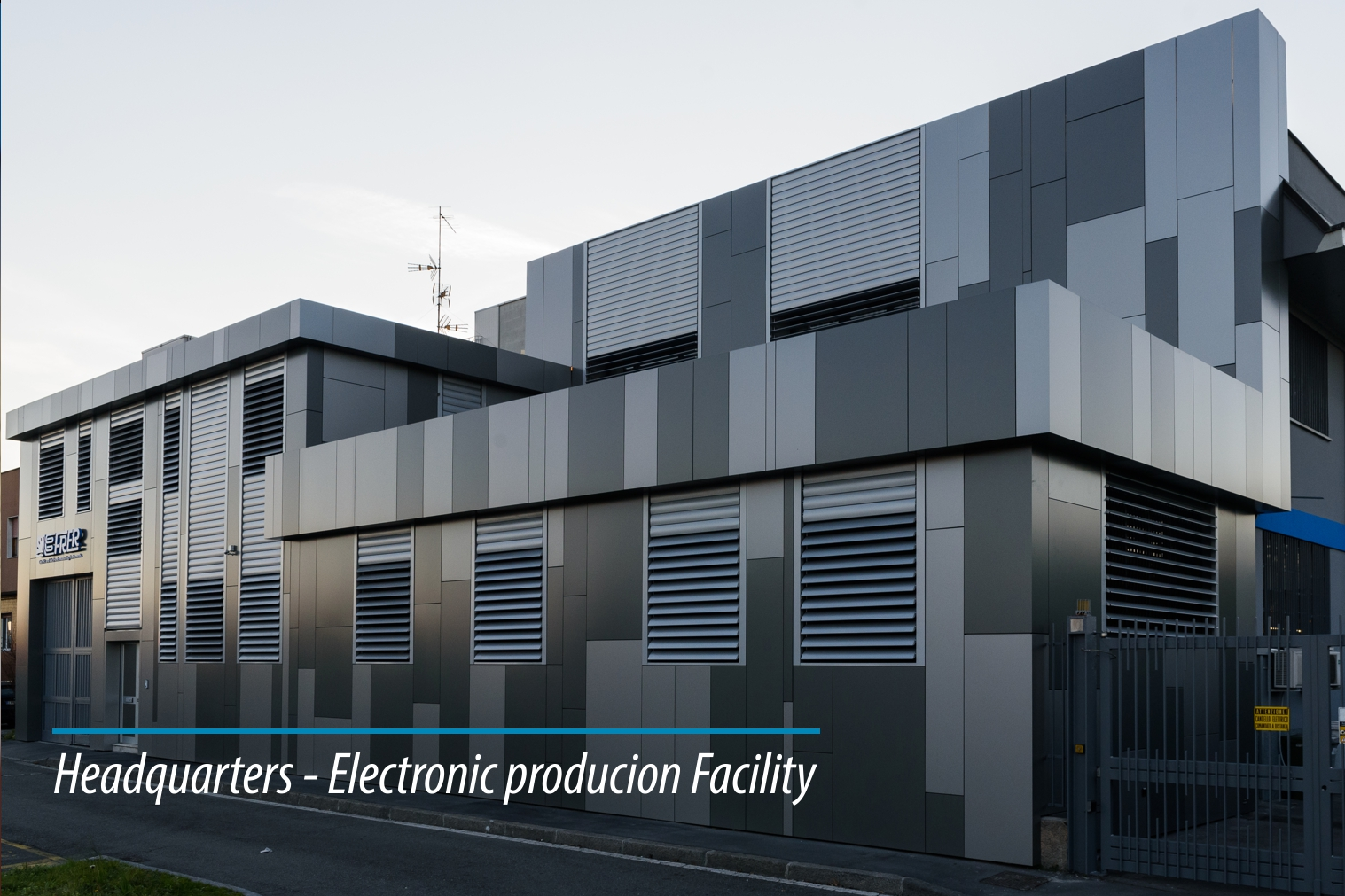 Headquarters - Electronic production Facility